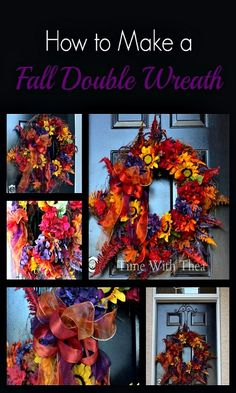 How to Make a Fall Double Wreath. {Time With Thea} Very clear instructions and this is absolutely beautiful!