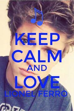 Keep Calm And Love Lionel Ferro