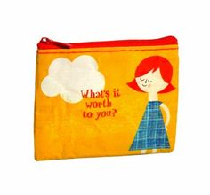 Blue Q What's It Worth ToYouCoinPurse by Blue Q, http://www.amazon.com/dp/B005PP2NZK/ref=cm_sw_r_pi_dp_D-O6rb1ZNCPY5