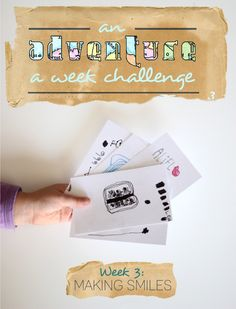 Week 3 of the Adventure-a-Week Challenge: Let your kids make someone smile!