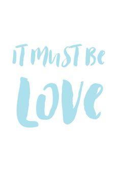 It must be love.