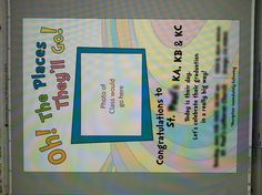 One last version of the oh the places they'll go invitation I did. Invitation Design, Invitations, Kindergarten Graduation, Lets Celebrate, I Am Happy, Congratulations, Let It Be, Places, Party