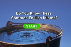 Do You Know These Common English Idioms? | Surveee