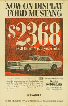 Mustang Ad 1964 I still wouldn't have been able to afford their original pricing Classic Mustang, Ford Classic Cars, Car Ford, Ford Trucks, Ford 4x4, 4x4 Trucks, Vintage Advertisements, Vintage Ads, Bicicletas Raleigh