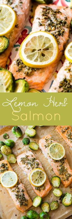 Here's how to make a super healthy dinner-- baked lemon herb salmon with your favorite vegetable. Only 30 minutes and 330 calories!