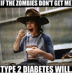 Walking dead. Eating pudding and not giving a crap. Lol hahahahahahaha hahahaha