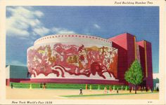 1939 NEW YORK WORLD'S FAIR - FOOD BUILDING NUMBER TWO: The acre and a hall of exhibit space in this building displays products of the Food industry of the country. The great circular dome is the dominating architectural feature. The massive red and white murals on the facade of this dome dramatizes the housing of products destined to human consumption. (Grinnel A31)