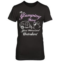 IT'S A GLAMPING THING Limited Time Only!   BONFIRES AND BEER   Get yourself a gift or make it a gift!   Guaranteed safe & secure checkout via: Paypal | VISA | MASTERCARD   Click Buy it now to pick your size, color and order!