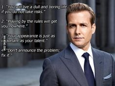 Things Harvey Specter has taught us