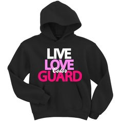 Live Love Color Guard Hoodie Sweatshirt (Medium, Black) ($26) ❤ liked on Polyvore featuring tops, hoodies, sweatshirts, hoodie top, hoodies sweatshirts, sweatshirt hoodies, hooded pullover and hoodie sweatshirts