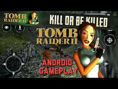 TOMB RAIDER 2 Android Gameplay / Partida de TOMB RAIDER en Android - YouTube #android #androidgame #tombraider #laracroft #mobile #gaming