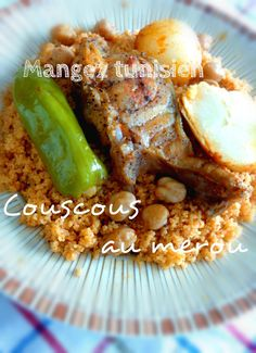Mangez tunisien: Couscous au merou (كسكسي بالمناني) Tunisian Food, Oriental Food, Moussaka, French Food, Seafood Recipes, Pork, Rice, Traditional, Dishes