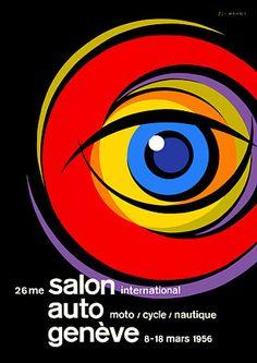 Poster for the Geneva Auto Salon, Switzerland, 1956 Graphic Design Typography, Graphic Design Illustration, Graphic Art, Eye Illustration, Poster Ads, Poster Prints, Botanical Science, Graphic Eyes, Eye Art