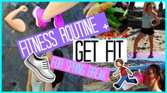 My Fitness Routine + GET FIT FOR SPRING BREAK!