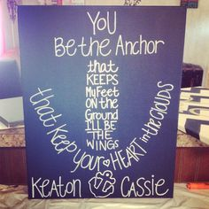 CUSTOM Anchor  Quote Painting  16x20  by ChelseasJewelryBox, $20.00