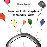 Free Kindle Book -  [Parenting & Relationships][Free] Jonathan in the Kingdom of Mood Balloons