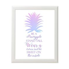 Ombre Pineapple Wall Art  Be A Pineapple Quote