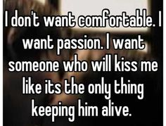 Images For > Passion Love Quotes For Him