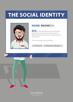 The Social Identity - Cerebra Social Business, Leadership, Identity, Told You So, Names, Social Media, Messages, Thoughts