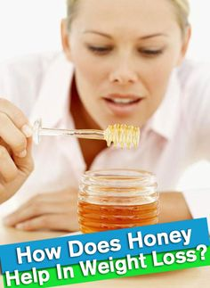 How honey may help with weight loss | (Using only organic or non-GMO honey has other nutritional benefits too without worries of pesticides or other chemicals.)