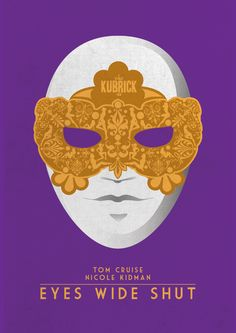 Eyes Wide Shut (1999) ~ Minimal Movie Poster by Matt Needle #amusementphile