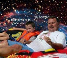 If only my dad went to space with me