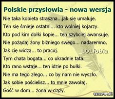 Polskie przysłowia - nowa wersja Weekend Humor, Some Quotes, Just Smile, Funny Photos, I Laughed, Haha, Funny Memes, Positivity, Churchill