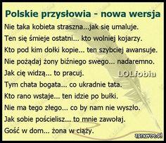 Polskie przysłowia - nowa wersja Funny Memes, Jokes, Just Smile, Motto, Funny Photos, Sentences, I Laughed, Haha, Churchill
