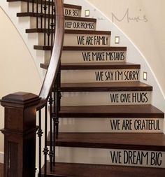 These stairs will be a part of the interior of my home. They show that no matter how hard things get, you can just keep climbing to the top. The words on the stairs represent the support that will be given. Metal Railings, Banisters, Wood Railing, Stair Treads, Wooden Stairs, Hardwood Stairs, Metal Stairs, Dark Hardwood, Painted Stairs