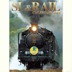 列車カレンダーの決定版!SL&RAILカレンダー2013