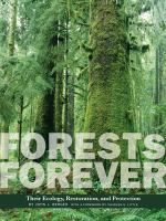 Forests Forever: Their Ecology, Restoration, and Protection - by John J. Berger