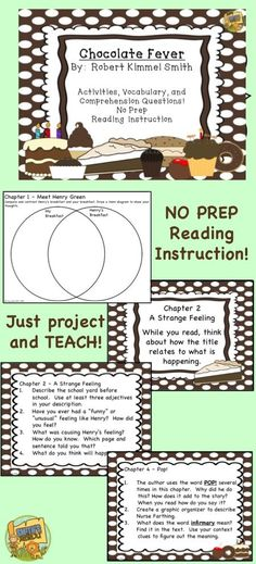 Chocolate Fever - teach without ANY worksheets - just project the pdf file and teach like a pro!  No prep and the kids love it!  Comprehension, grammar, vocabulary, writing and more!