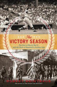 The Victory Season, by Robert Weintraub