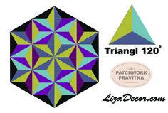 Patchwork Triangl 120° #patchwork #diamonds #lizadecor #vzory #šablony #pattern #triangl #trojuhelnik #tutorial