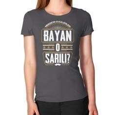 Luna Project: Bayan o Sarili : Women's T-Shirt