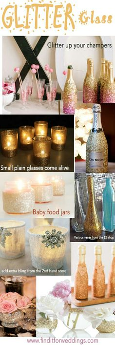 Wedding Decor Trends 2016 Adding glitter to your decorations adds a touch of glamour. Easy to create DIY wedding ideas Perfect Wedding, Our Wedding, Dream Wedding, Trendy Wedding, Wedding Stuff, Party Wedding, Wedding Flowers, Do It Yourself Wedding, Baby Food Jars