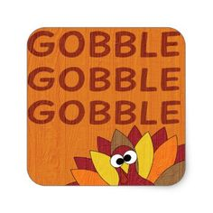 Gobble Gobble Turkey Square Sticker - thanksgiving stickers holiday family happy thanksgiving