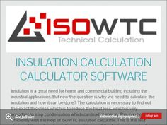 Insulation Calculation Calculator Software - Buy online insulation software from isowtc.com at affordable prices....
