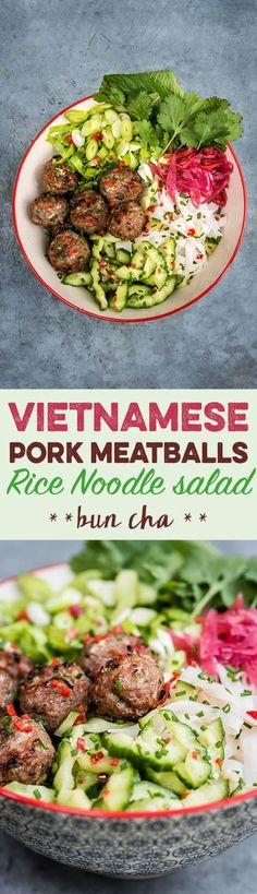 Vietnamese Pork Meatballs with Rice Noodle Salad (Bun Cha) – quick, easy, delicious and gluten free