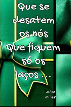 Bom dia cheio de laços de amor. Inspirational Phrases, Motivational Quotes, Say Say Say, Ways To Be Happier, Special Words, More Than Words, Positive Thoughts, Inspire Me, Quotations