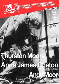THURSTON MOORE, ANDY MOOR & ANNE-JAMES CHATON, Sonic (Lyon), 28.05.2013