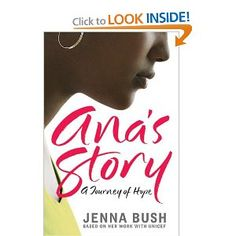 Ana's Story: A Journey of Hope by Jenna Bush (High School) --  Jenna Bush presents a nonfiction account of Ana, a young Latin American mother, who shared with Bush the loss of her parents to AIDS, abuse from her grandmother and aunt, and of her own battle with AIDS.*