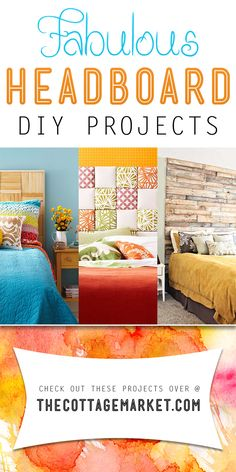Fabulous Headboard DIY Projects - The Cottage Market