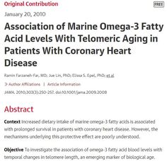 Association of Marine Fatty Acid Levels With Telomeric Aging in Patients With Coronary Heart Disease Omega 3