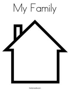 # family activities preschool crafts My Family Coloring Page - Tracing Preschool Family Theme, Family Crafts, Family Activities, Preschool Activities, Family Coloring Pages, House Colouring Pages, Three Little Pigs Houses, House Outline, Community Helpers Preschool