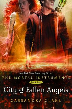 City of Fallen Angels, by Cassandra Clare (Book 4)