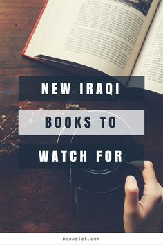 A wealth of Iraqi books hitting shelves you should know about (& add to your TBR!)