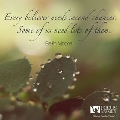 Every believer needs second chances...