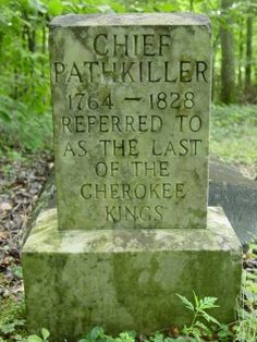 Image Detail for - gravesite of chief pathkiller The Last of the Cherokee Kings...
