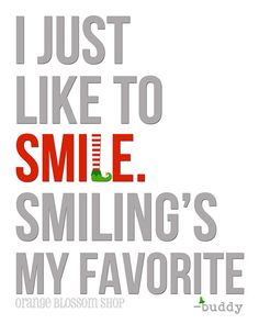 Cute Buddy the Elf Christmas Print. I just like to smile, Smiling's my favorite❤️
